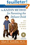 The Kazdin Method for Parenting the D...