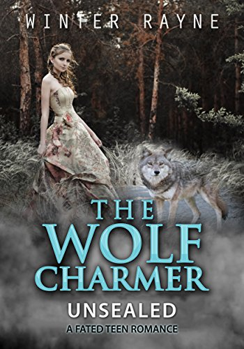 Young Adult: The Wolf Charmer: A Fated Teen Paranormal Romance