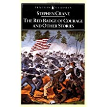The Red Badge of Courage and Other Stories (Penguin Classics)