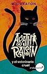 Agatha Raisin y el veterinario cruel par Beaton