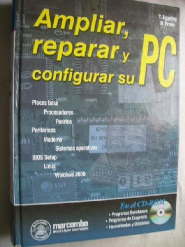 AMPLIAR, REPARAR Y CONFIGURAR SU PC (ACCESO RÁPIDO)