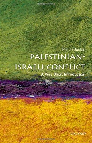 The Palestinian-Israeli Conflict: A Very Short Introduction par Martin Bunton