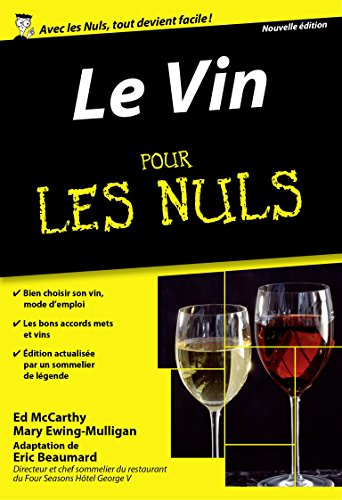 Le vin pour les nuls par Ed McCarthy, Mary Ewing-Mulligan, Eric Beaumard, Catherine Gerbod