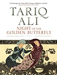 Night of the Golden Butterfly: A Novel (The Islam Quintet) by Ali, Tariq (2010) Paperback