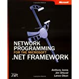 Network Programming for the Microsoft .NET Framework (Pro-Developer) by Anthony Jones (2003-09-27)