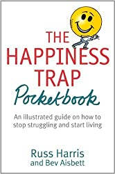 The Happiness Trap Pocketbook by Harris, Russ (2014) Paperback
