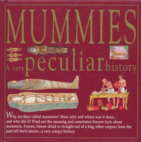 Mummies: A Very Peculiar History by Nathaniel Harris (1995-03-30)