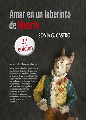 Amar en un laberinto de Muerte (La estirpe única) por Sonia G. Castro