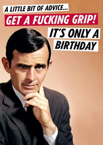 Get A fucking Grip biglietto di compleanno