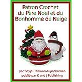 Patron Crochet du Père Noël et du Bonhomme de Neige
