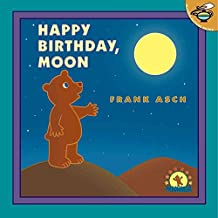 [(Happy Birthday, Moon)] [By (author) Frank Asch] published on (March, 2000)