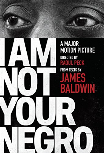 I Am Not Your Negro (Vintage International) por Baldwin And Peck