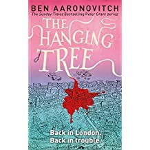 The Hanging Tree by Ben Aaronovitch (2017-07-13)
