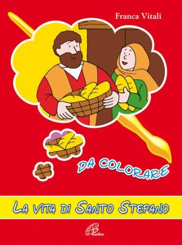 La vita di santo Stefano da colorare