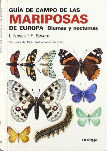 GUIA CAMPO DE LAS MARIPOSAS DE EUROPA (GUIAS DEL NATURALISTA-INSECTOS Y ARACNIDOS) por NOVAK