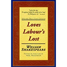 Love's Labors Lost: Applause First Folio Editions (Folio Texts)