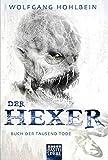 Buch der tausend Tode: Ein Hexer-Roman. Der Hexer Bd. 6 (Allgemeine Reihe. Bastei Lübbe Taschenbücher)