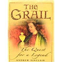 The Grail: The Quest for a Legend
