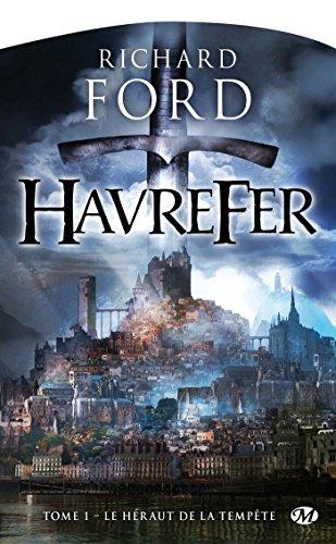 Havrefer, Tome 1: Le Héraut de la tempête
