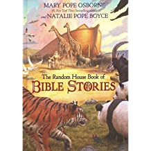By Mary Pope Osborne ; Natalie Pope Boyce ; Michael Welply ( Author ) [ Random House Book of Bible Stories Random House Book Of... By Jan-2015 Library Binding