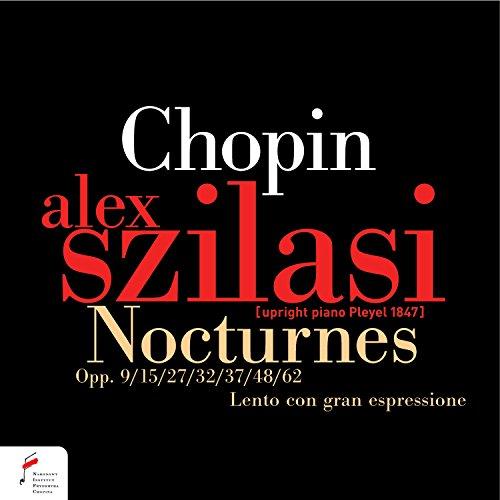 Chopin: Nocturnes, Opp. 9, 15, 27, 32, 37, 48, 62, Lento con gran espressione