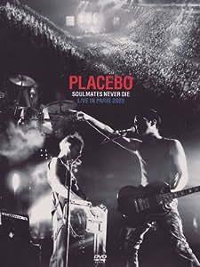 Placebo: Soulmates Never Die - Live In Paris [DVD] [2006]