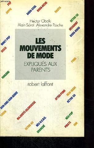 Les mouvements de mode expliqués aux