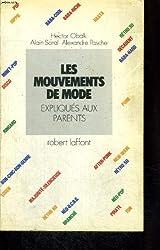Les mouvements de mode expliqués aux parents