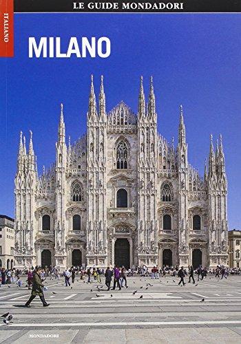 Milano. Ediz. illustrata (Le guide Mondadori) por Debora Munda