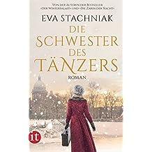 Die Schwester des Tänzers: Roman (insel taschenbuch)