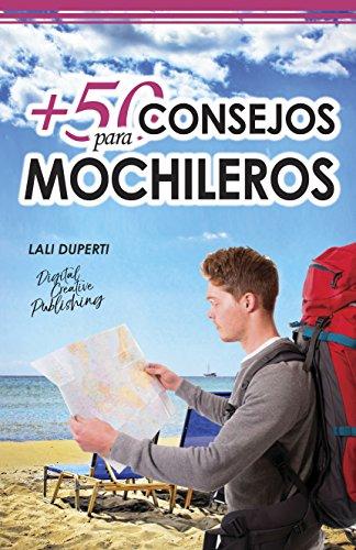 +50 Consejos para mochileros (Spanish Edition)