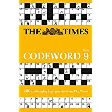 The Times Codeword 9: 200 challenging logic puzzles from The Times