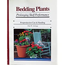 Bedding Plants: Prolonging Shelf Performance : Postproduction Care and Handling: Prolonging Shelf Performance : Postproduction Care & Handling