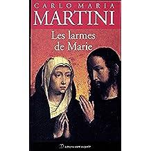 Les larmes de Marie (French Edition)