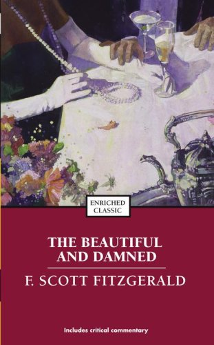 The Beautiful and Damned (Enriched Classics)