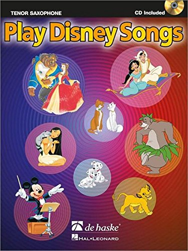 Play Disney Songs Saxophone +CD