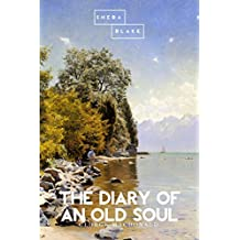 The Diary of an Old Soul (English Edition)