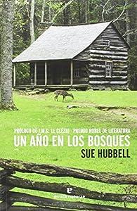 Un año en los bosques par Sue Hubbell