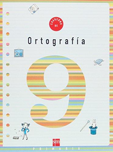 Cuaderno 9 de ortografía. 3 Primaria - 9788434898578