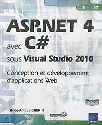 ASP.NET 4 avec C# sous Visual Studio 2010 - Conception et développement d'applications Web