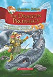 The Dragon Prophecy (Geronimo Stilton and the Kingdom of Fantasy)