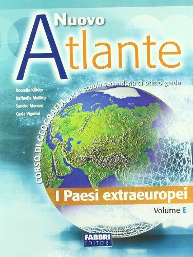 Nuovo atlante. Per la Scuola media. Volume E