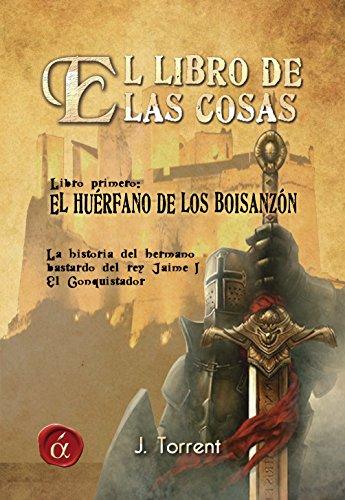 El huerfano de los Boisanzon (Spanish Edition)