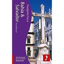 Bahia & Salvador (Footprint Focus) by Alex Robinson (2011-10-04)