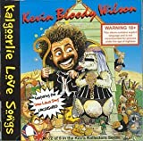 Kalgoorlie Love Songs by Kevin 'Bloody' Wilson
