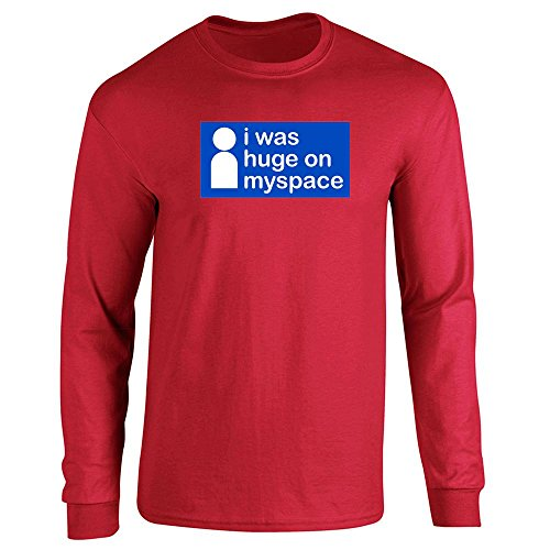 i-was-huge-on-myspace-red-2xl-long-sleeve-t-shirt-by-pop-threads