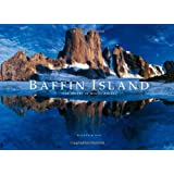 Baffin Island: The Ascent of Mount Asgard