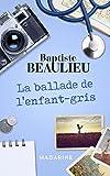 La ballade de l'enfant-gris (Romans) (French Edition)