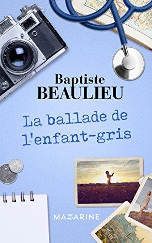 la-ballade-de-l-enfant-gris-romans-french-edition
