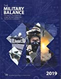 The Military Balance 2019 - The International Institute for Strategic Studies